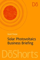 Solar Photovoltaics Business Briefing by David Thorpe