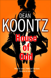 House of Odd (Odd Thomas graphic novel) by Dean Koontz