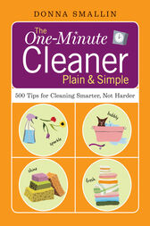The One-Minute Cleaner Plain & Simple by Donna Smallin