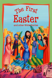 The First Easter by Miles Kelly