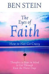 The Eyes of Faith by Ben Stein
