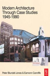 Modern Architecture Through Case Studies 1945 to 1990