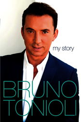 Bruno My Story by Bruno Tonioli