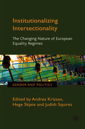 Institutionalizing Intersectionality by Andrea Krizsan