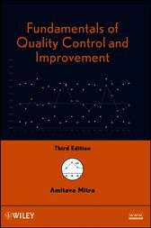 Fundamentals of Quality Control and Improvement by Amitava Mitra