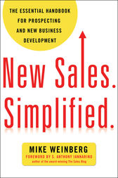 New Sales. Simplified. by MIKE WEINBERG