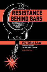 Resistance Behind Bars by Victoria Law