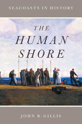 The Human Shore by John R. Gillis