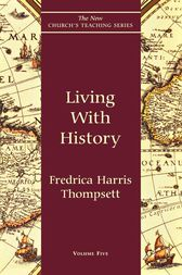 Living With History by Fredrica Harris Thompsett