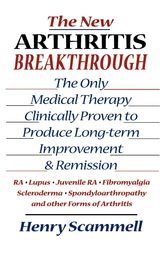 The New Arthritis Breakthrough by Henry Scammell