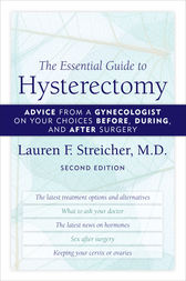 The Essential Guide to Hysterectomy