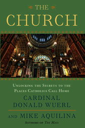The Church by Donald Cardinal Wuerl