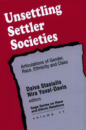 Unsettling Settler Societies by Daiva K Stasiulis