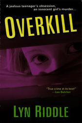Overkill by Lyn Riddle