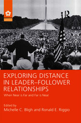Exploring Distance in Leader-Follower Relationships by Michelle C. Bligh