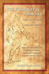 The Purposeful Primitive by Marty Gallagher