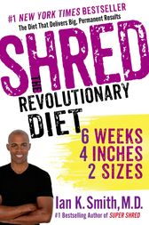 Shred: The Revolutionary Diet by Ian K. Smith