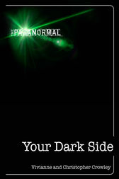 Your Dark Side by Vivianne Crowley