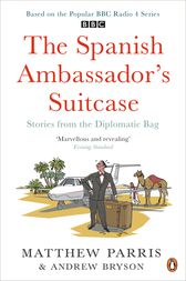 THE SPANISH AMBASSADOR'S SUITCASE by Matthew Parris
