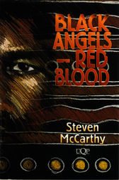 Black Angels–Red Blood by Steven McCarthy