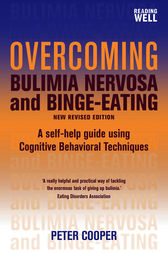 Overcoming Bulimia Nervosa and Binge-Eating by Peter Cooper