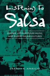 Listening to Salsa by Frances R. Aparicio