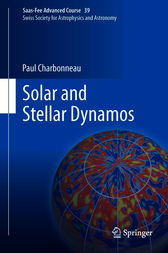 Solar and Stellar Dynamos by Paul Charbonneau