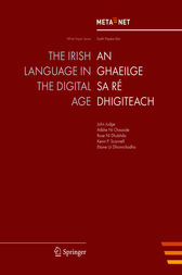 The Irish Language in the Digital Age by Georg Rehm