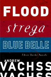 Three Burke Novels, 3-Book Bundle by Andrew Vachss