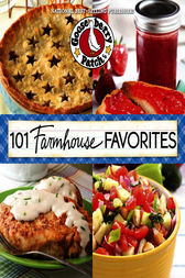 101 Farmhouse Favorites by Gooseberry Patch