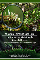 Miniature Forests of Cape Horn by Bernard Goffinet