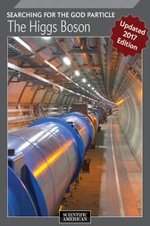 The Higgs Boson by Scientific American Editors