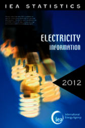 Electricity Information 2012: With 2011 Data by International Energy Agency; Organisation for Economic Co-operation and Development