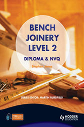 Bench Joinery Level 2 Construction Award and NVQ