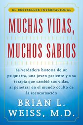Muchas Vidas, Muchos Sabios (Many Lives, Many Masters) by Brian L. Weiss