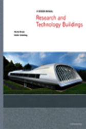 Research and Technology Buildings by Hardo Braun