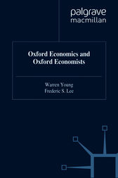 Oxford Economics And Oxford Economists by Warren Young