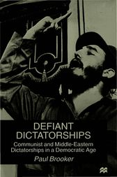 Defiant Dictatorships by Paul Brooker
