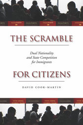 The Scramble for Citizens by David Cook-Martin