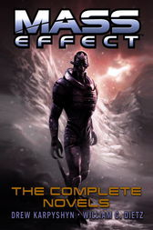 Mass Effect: The Complete Novels 4-Book Bundle by Drew Karpyshyn
