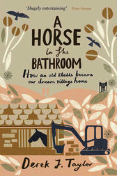 A Horse in the Bathroom by Derek J. Taylor
