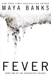 Fever by Maya Banks