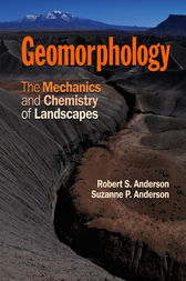 geomorphology the mechanics and chemistry of landscapes pdf