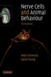 Nerve Cells and Animal Behaviour by Peter Simmons