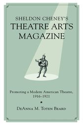 Sheldon Cheney's Theatre Arts Magazine