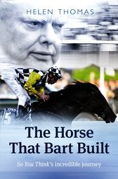 The Horse That Bart Built by Helen Thomas
