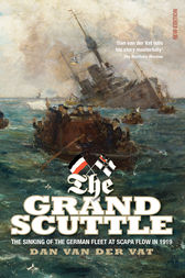 The Grand Scuttle by Dan van der Vat
