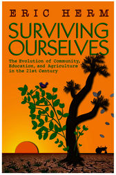 Surviving Ourselves by Eric Herm