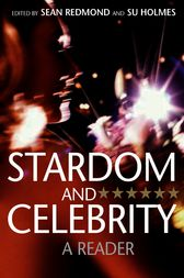 Stardom and Celebrity by Sean Redmond