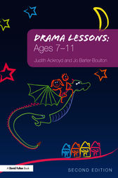 Drama Lessons: Ages 7-11 by Judith Ackroyd